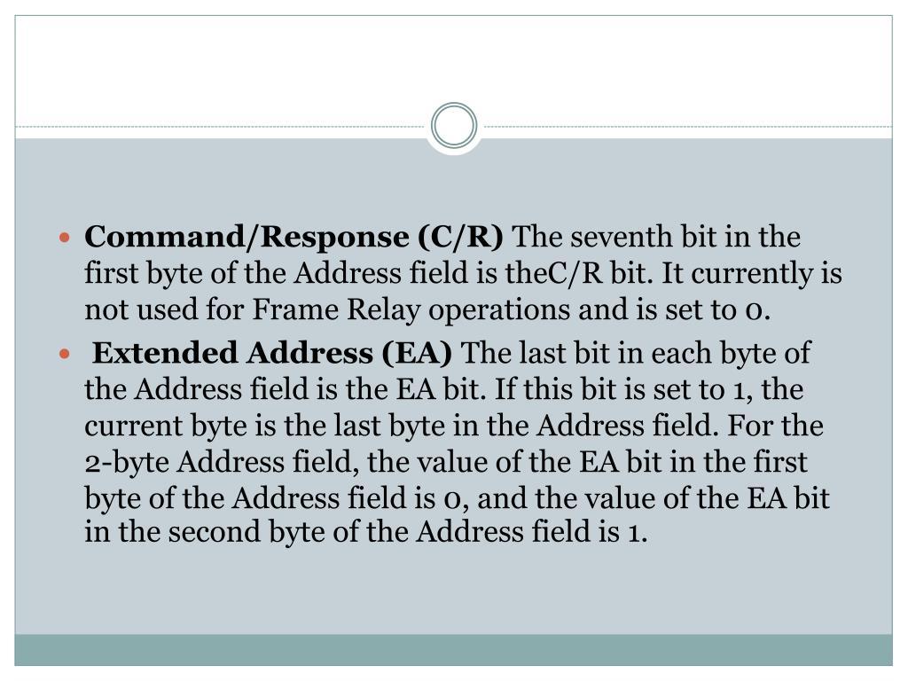 Command/Response (C/R)