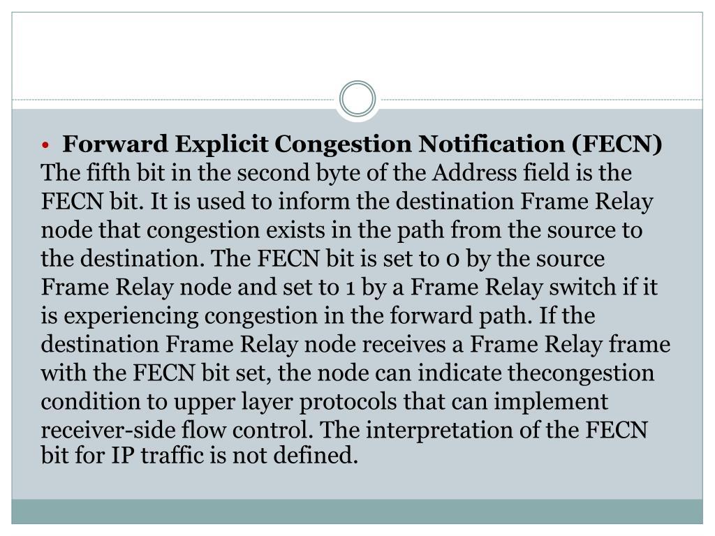Forward Explicit Congestion Notification (FECN)