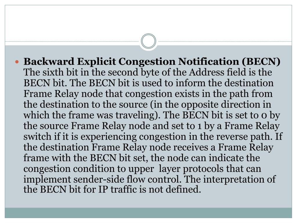 Backward Explicit Congestion Notification (BECN)