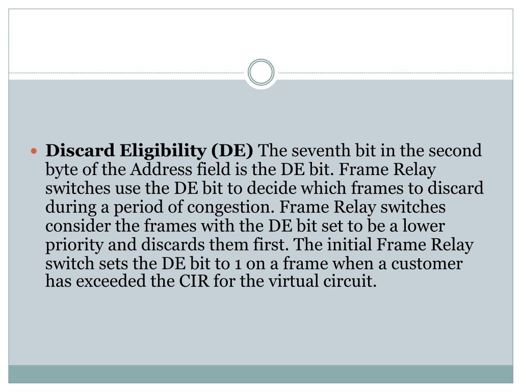Discard Eligibility (DE)
