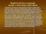 negative inference language arndt v first union nat l bank
