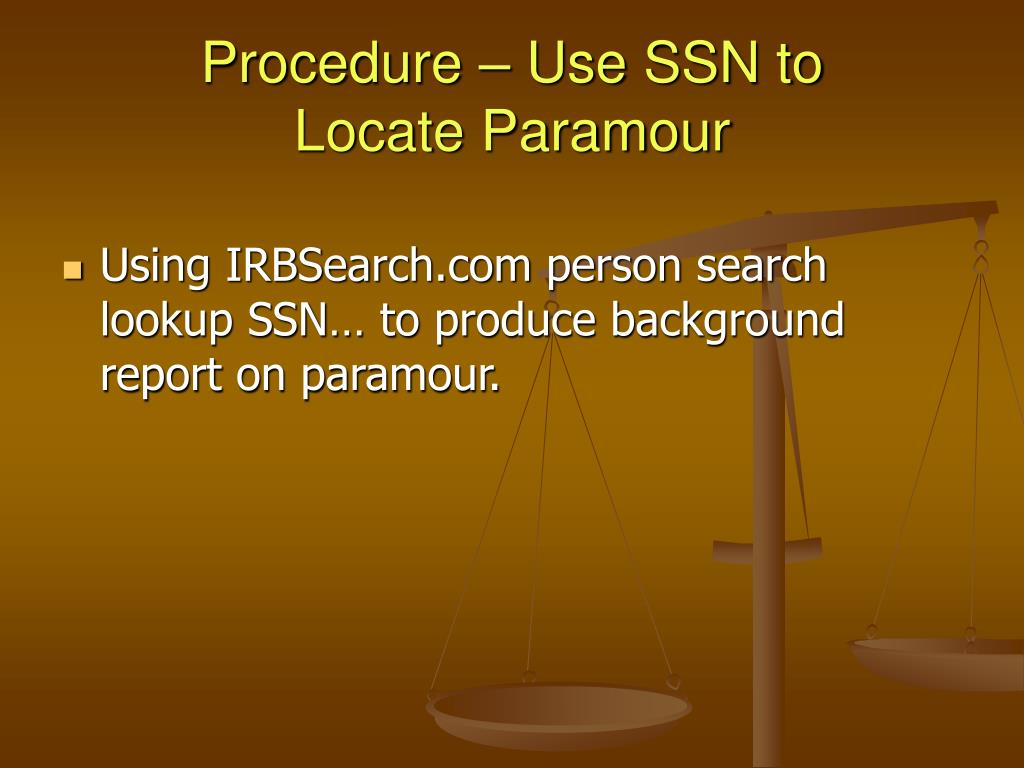 Procedure – Use SSN to