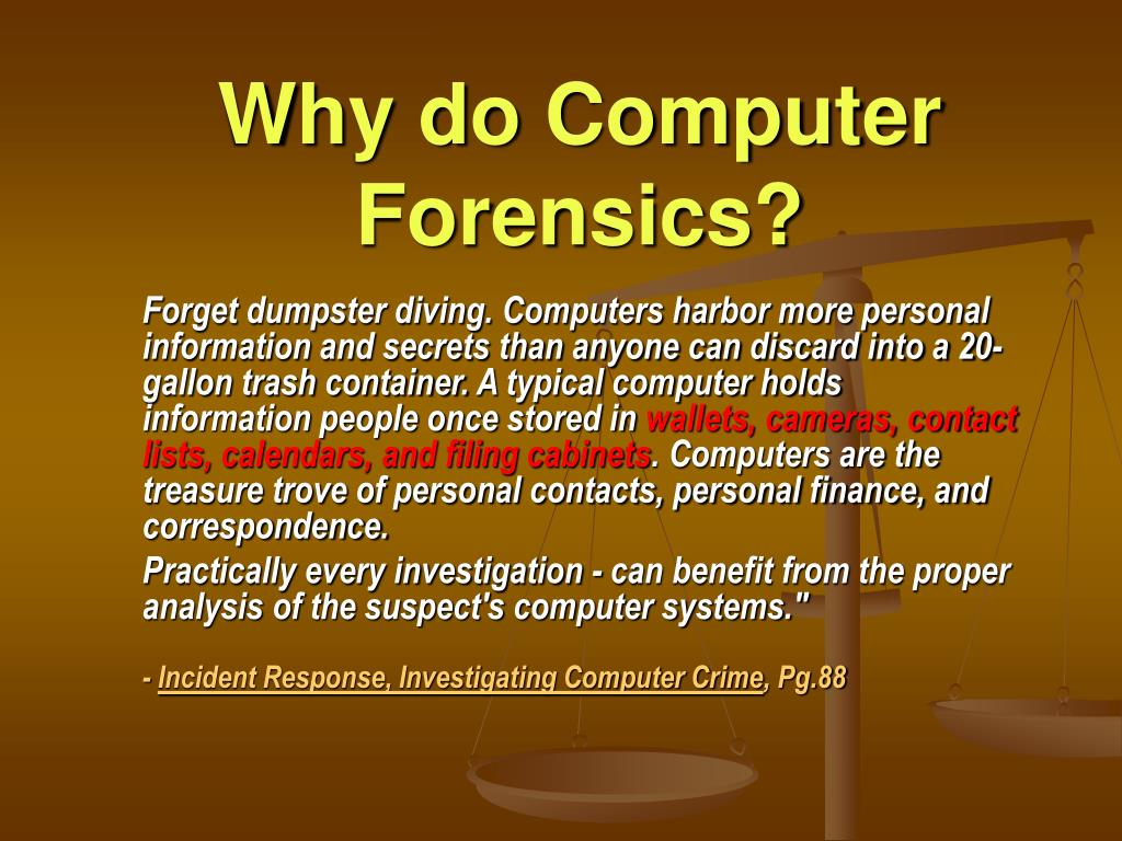 Why do Computer Forensics?