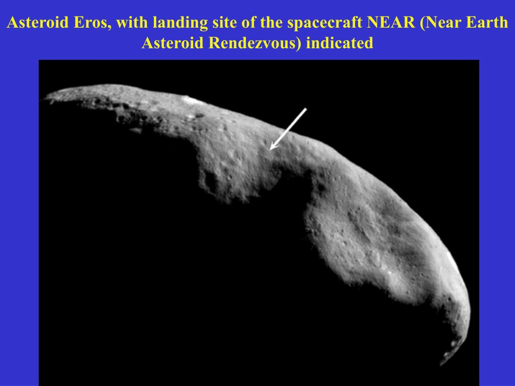 Asteroid Eros, with landing site of the spacecraft NEAR (Near Earth Asteroid Rendezvous) indicated
