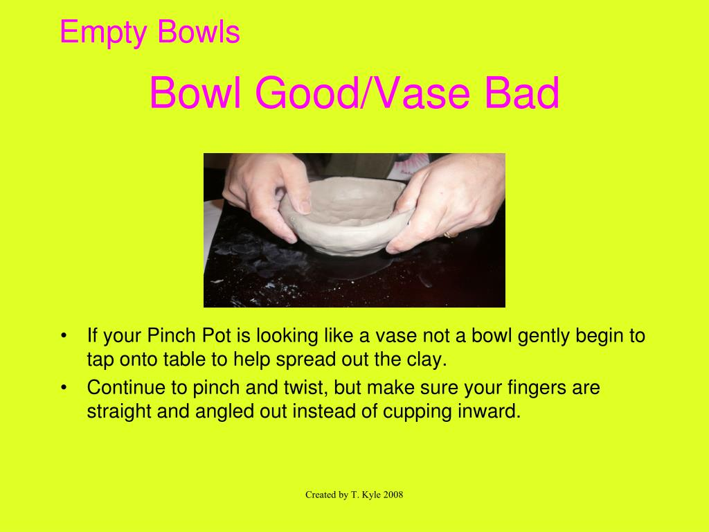 Bowl Good/Vase Bad