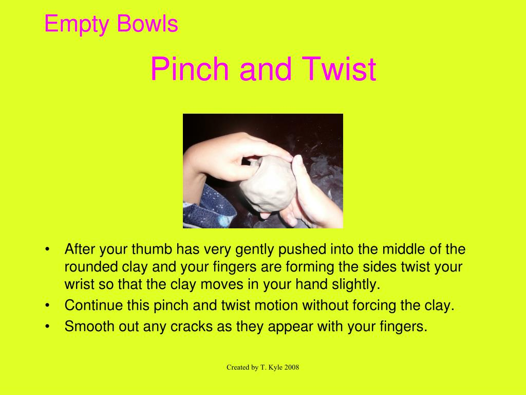 Pinch and Twist