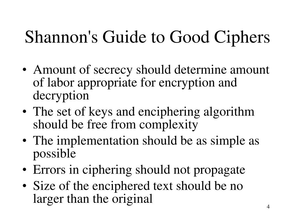 Shannon's Guide to Good Ciphers