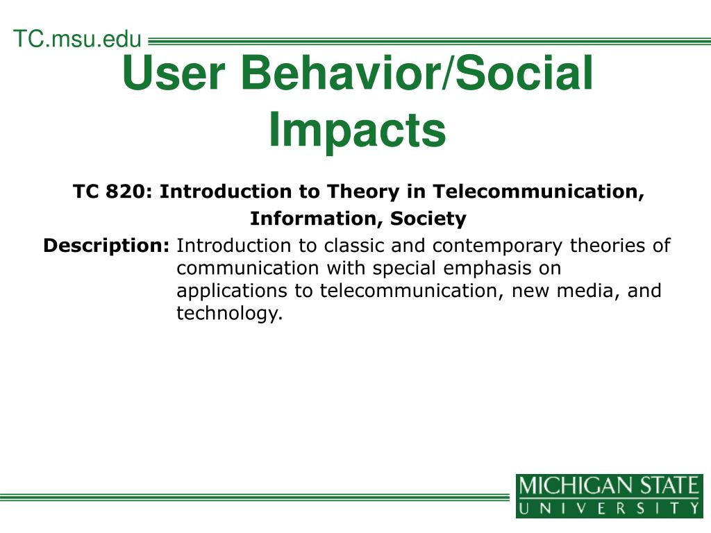 User Behavior/Social Impacts