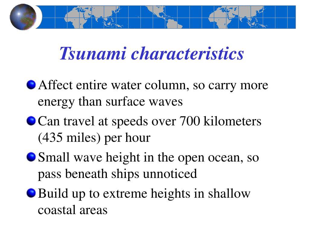 Tsunami characteristics