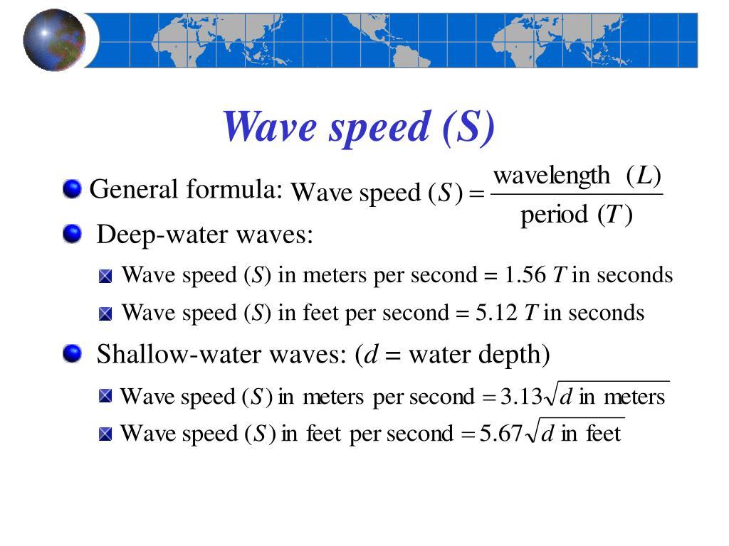 Wave speed (S)
