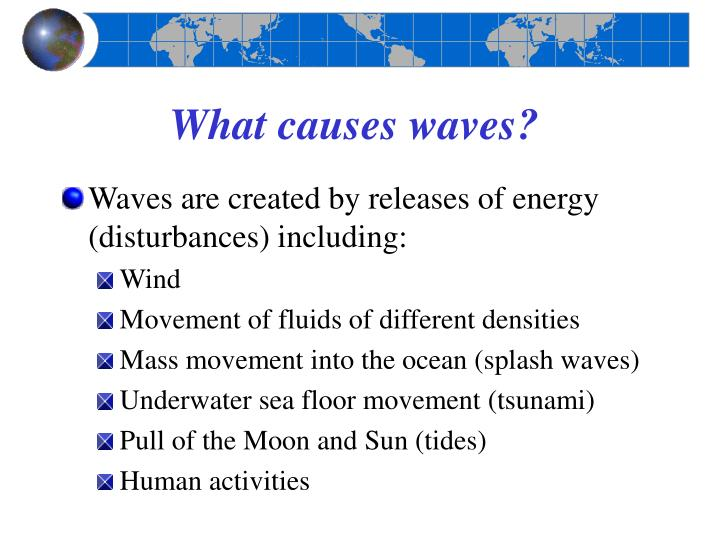 What causes waves l.jpg