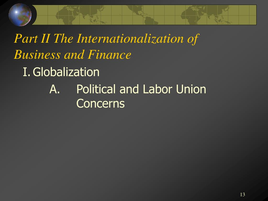 Part II The Internationalization of Business and Finance