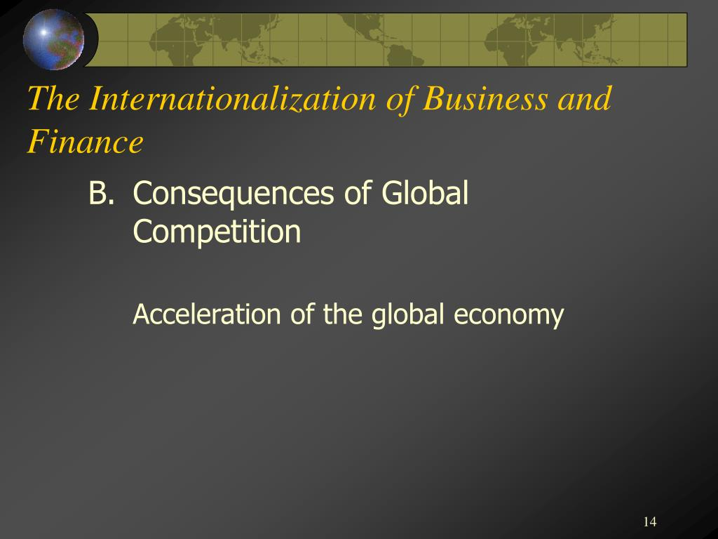 The Internationalization of Business and Finance