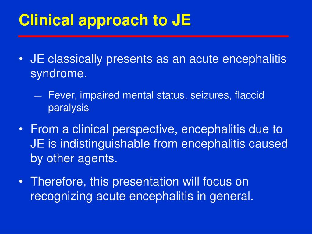 Clinical approach to JE