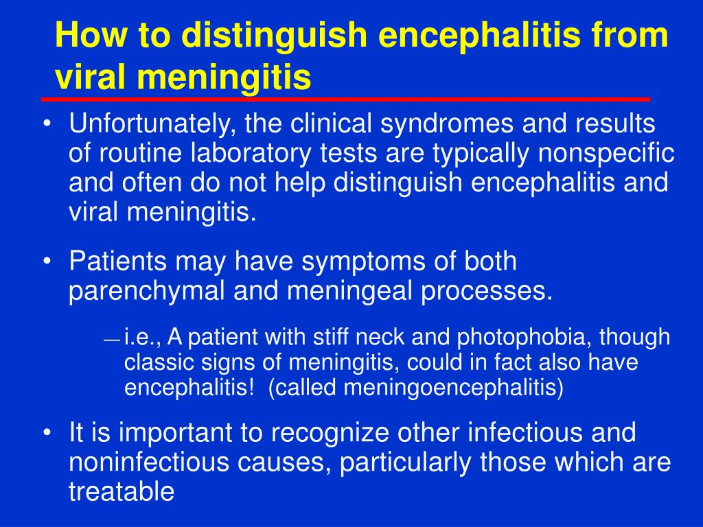 How to distinguish encephalitis from viral meningitis