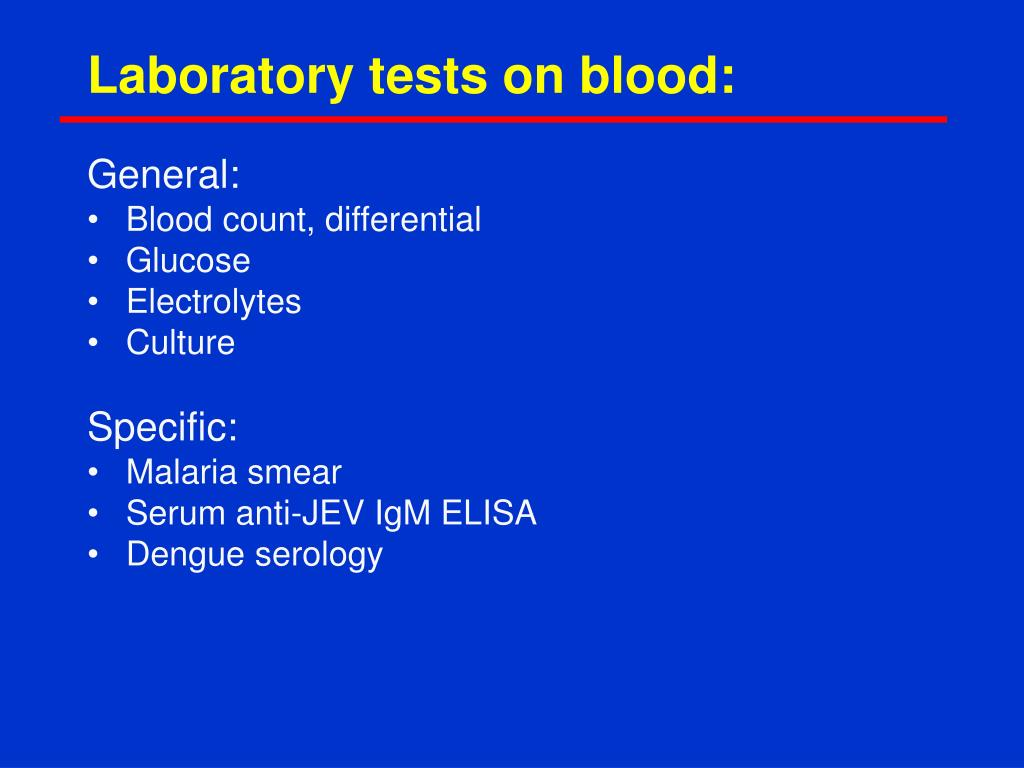 Laboratory tests on blood: