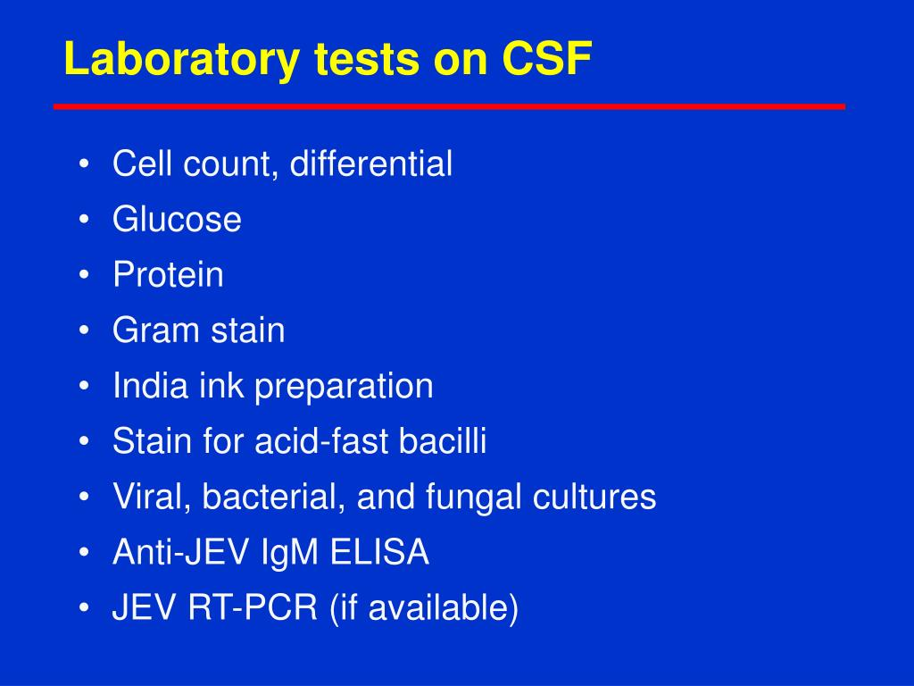 Laboratory tests on CSF