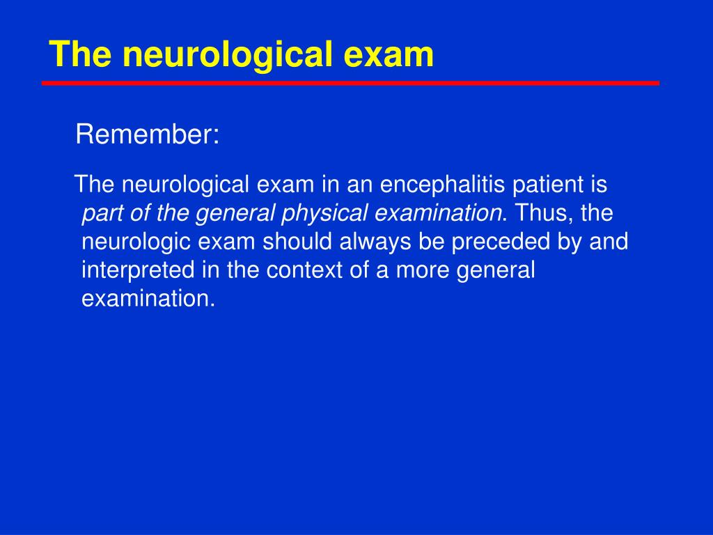 The neurological exam