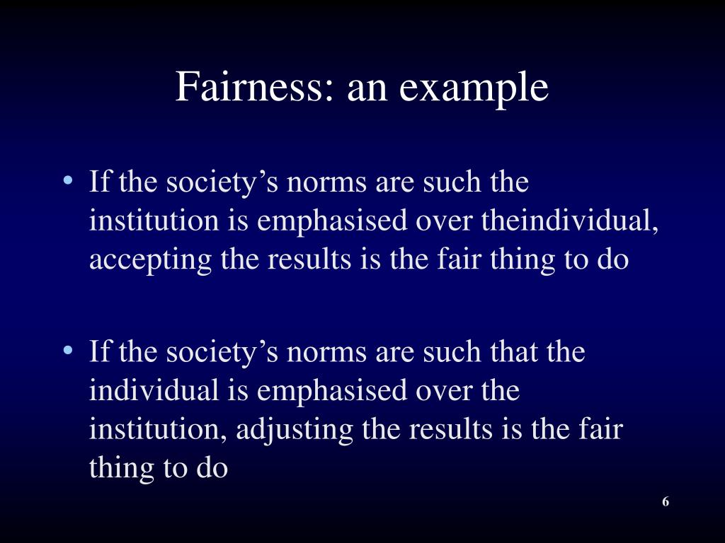Fairness: an example