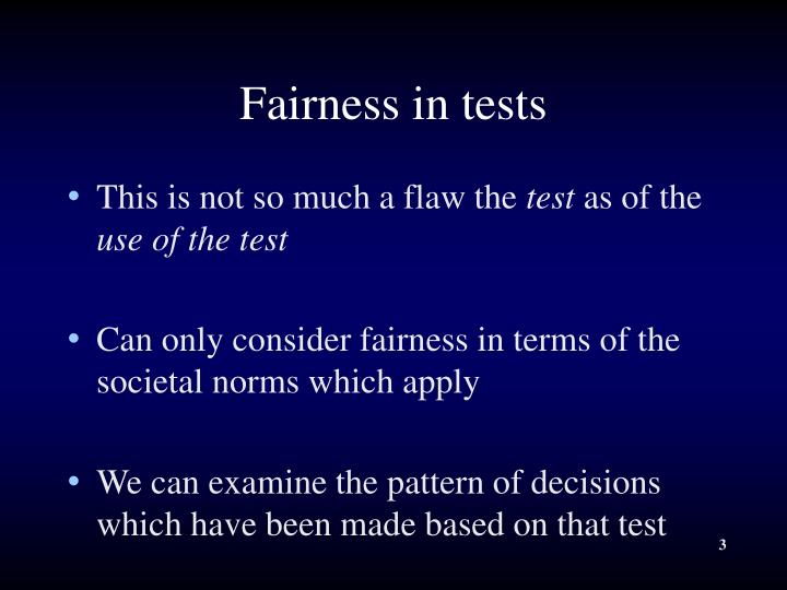 Fairness in tests