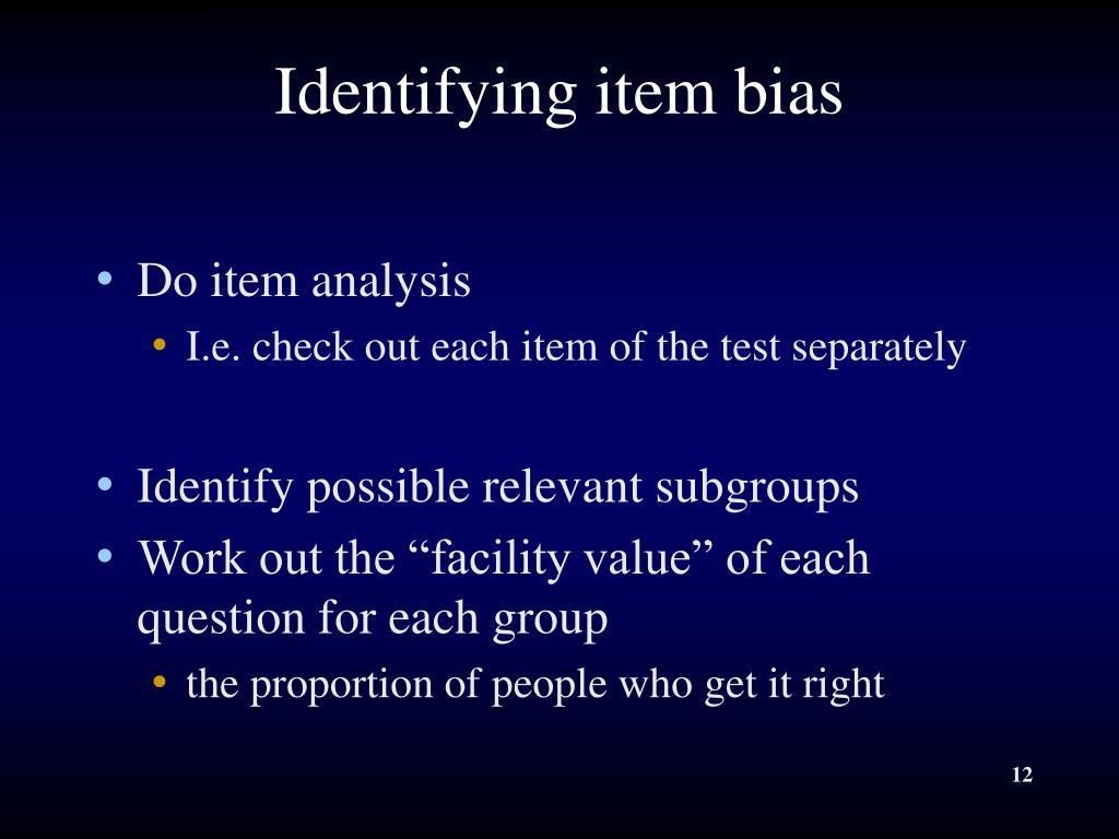 Identifying item bias
