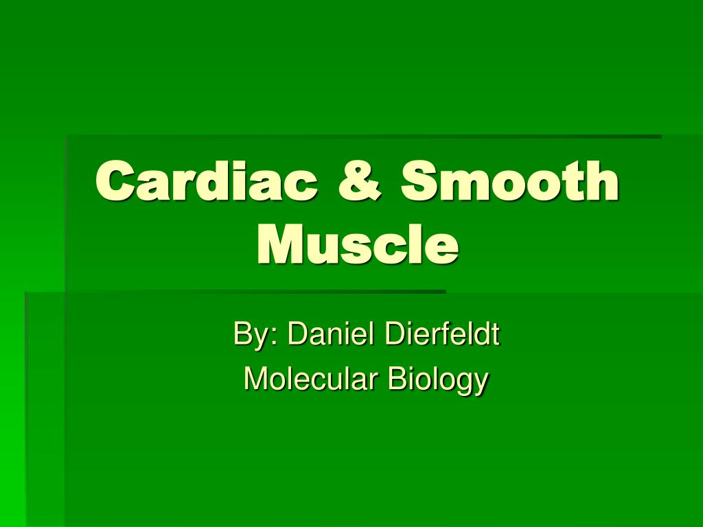 Cardiac & Smooth