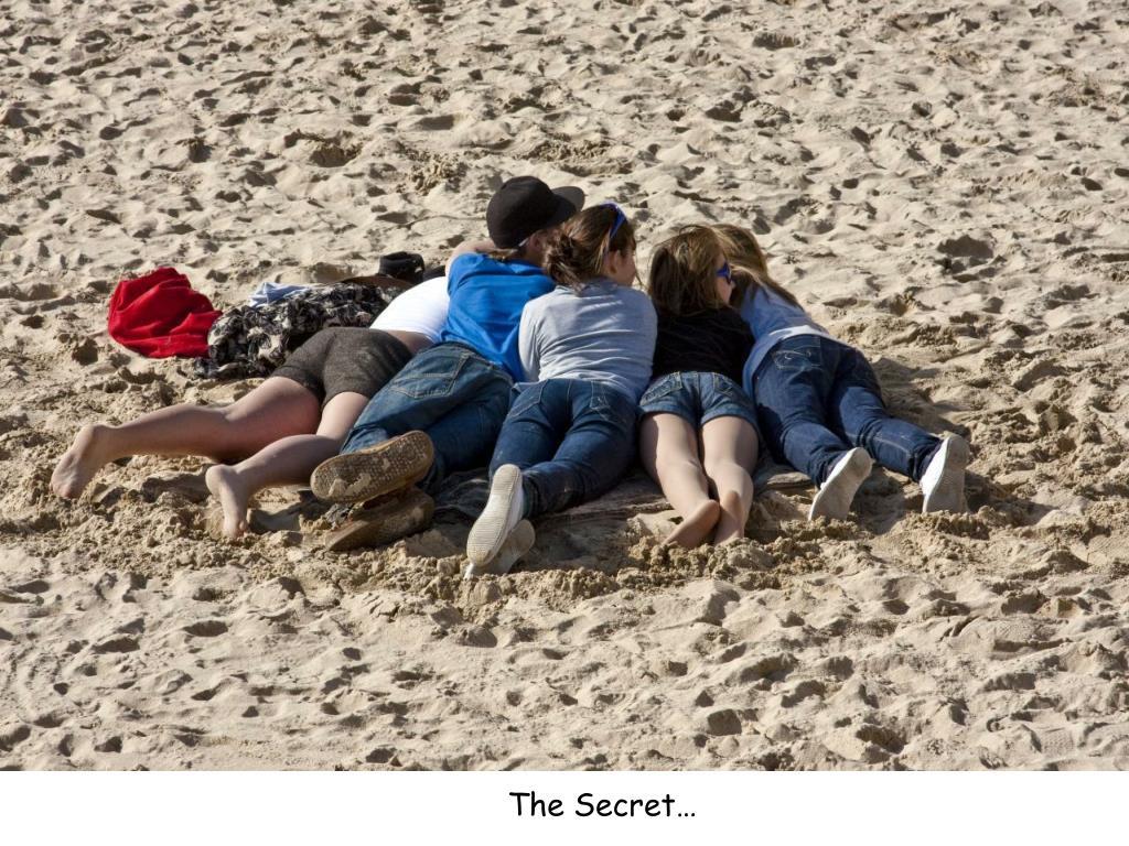 The Secret…