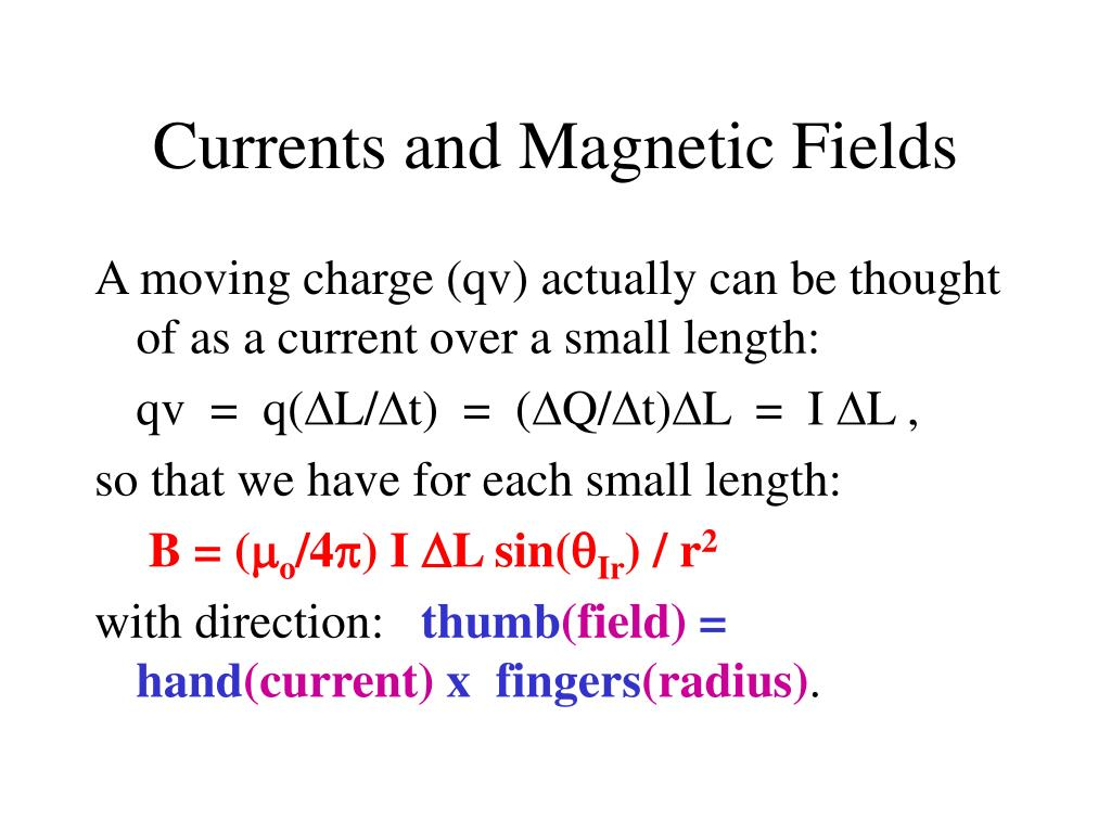 Currents and Magnetic Fields