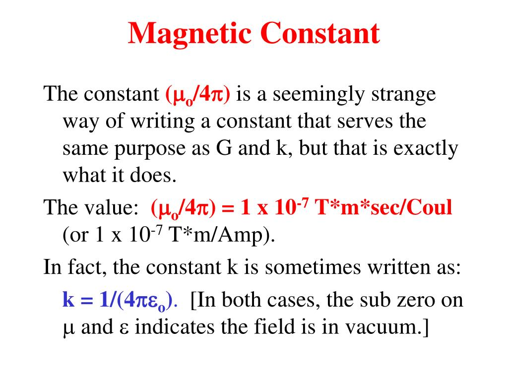 Magnetic Constant