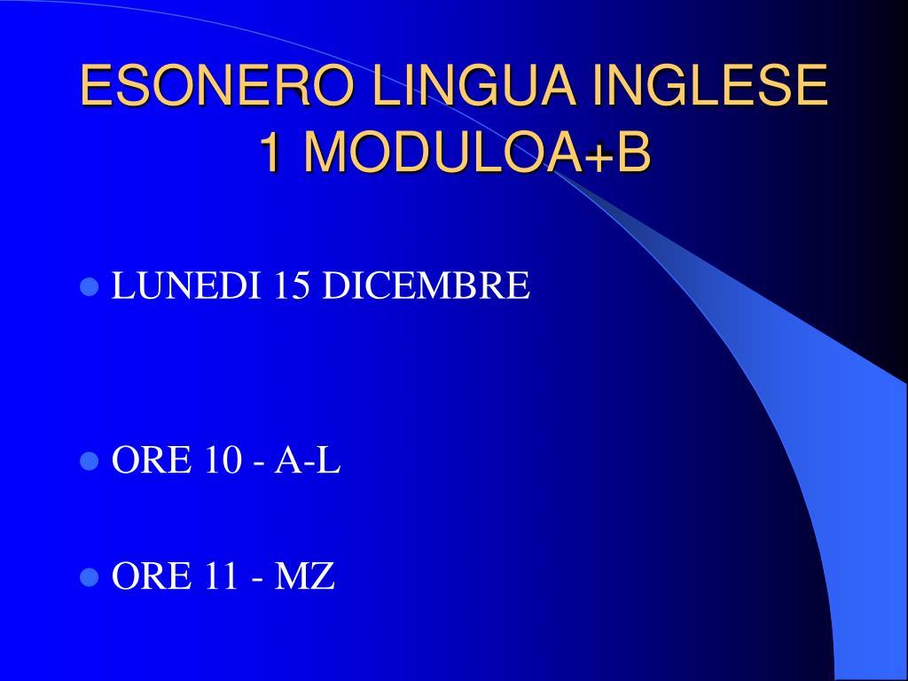 ESONERO LINGUA INGLESE 1 MODULOA+B