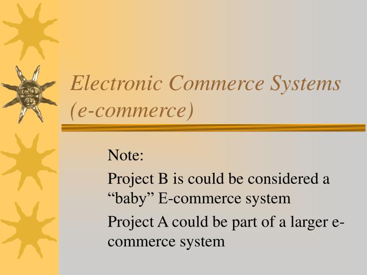 Electronic commerce systems e commerce