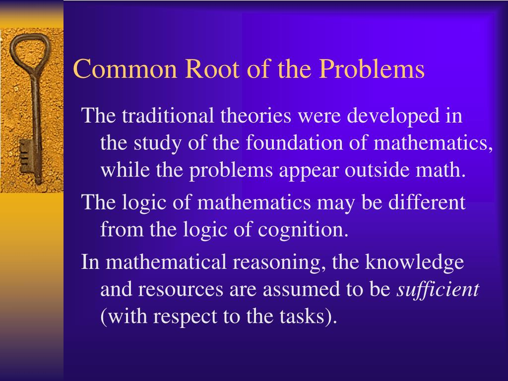 Common Root of the Problems