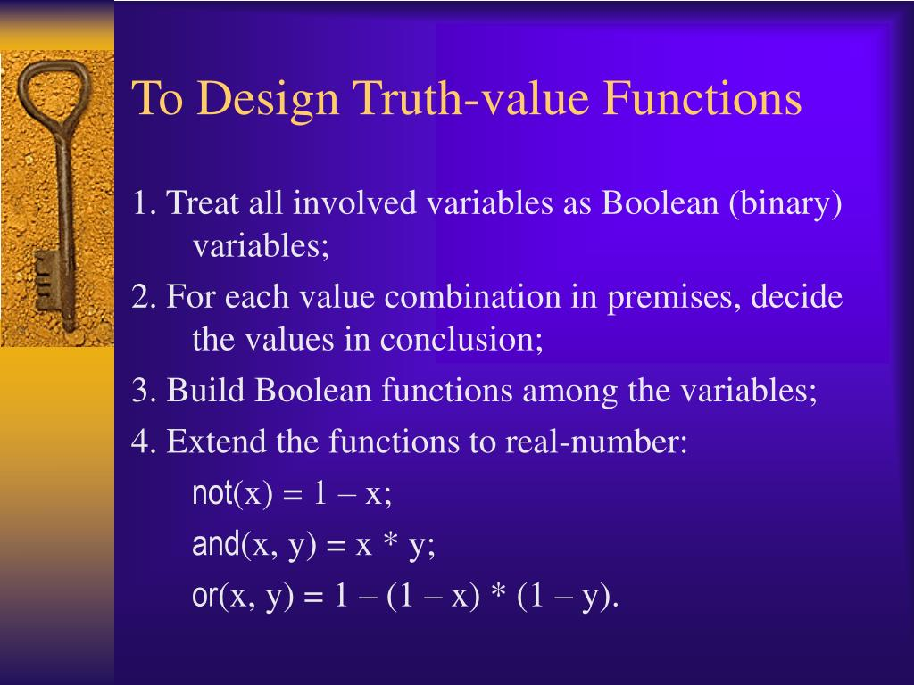 To Design Truth-value Functions