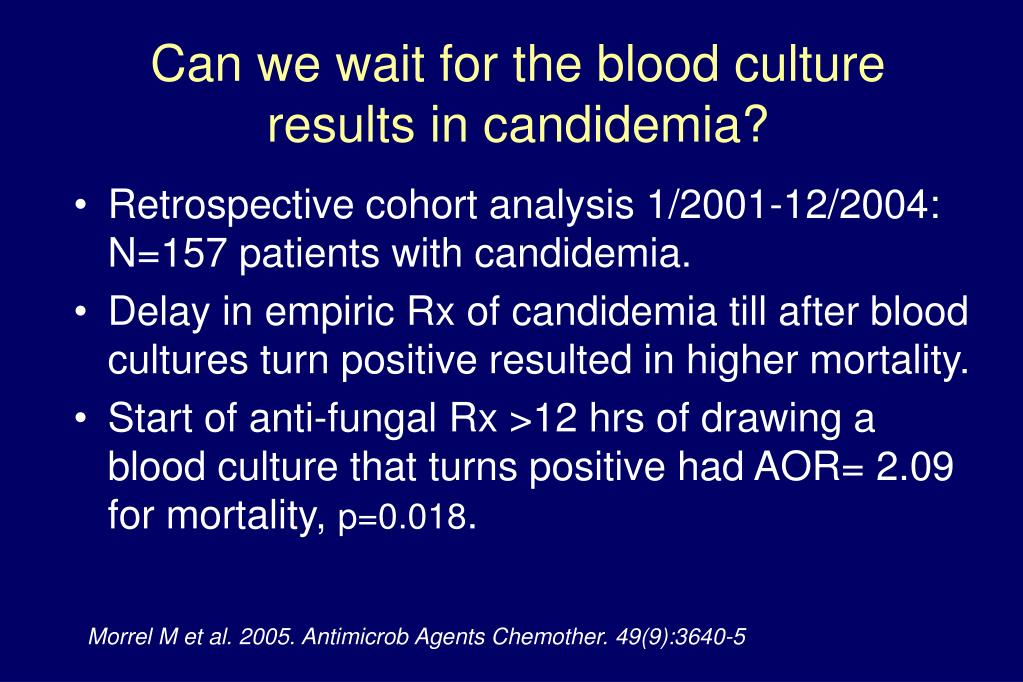 Retrospective cohort analysis 1/2001-12/2004: N=157 patients with candidemia.
