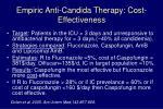 empiric anti candida therapy cost effectiveness