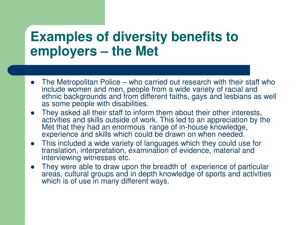 Examples of diversity benefits to employers – the Met