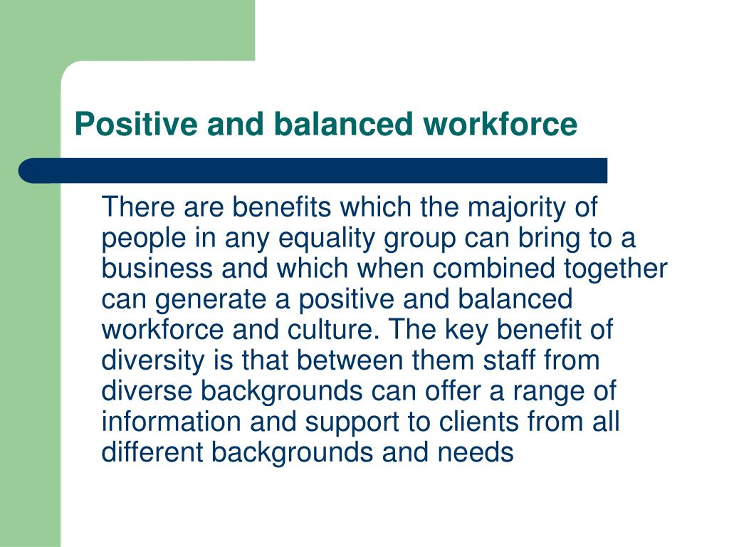 Positive and balanced workforce