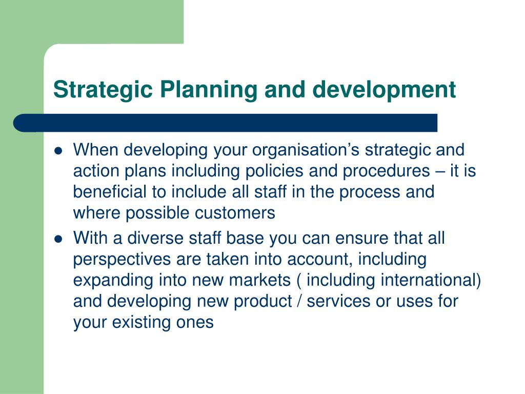 Strategic Planning and development