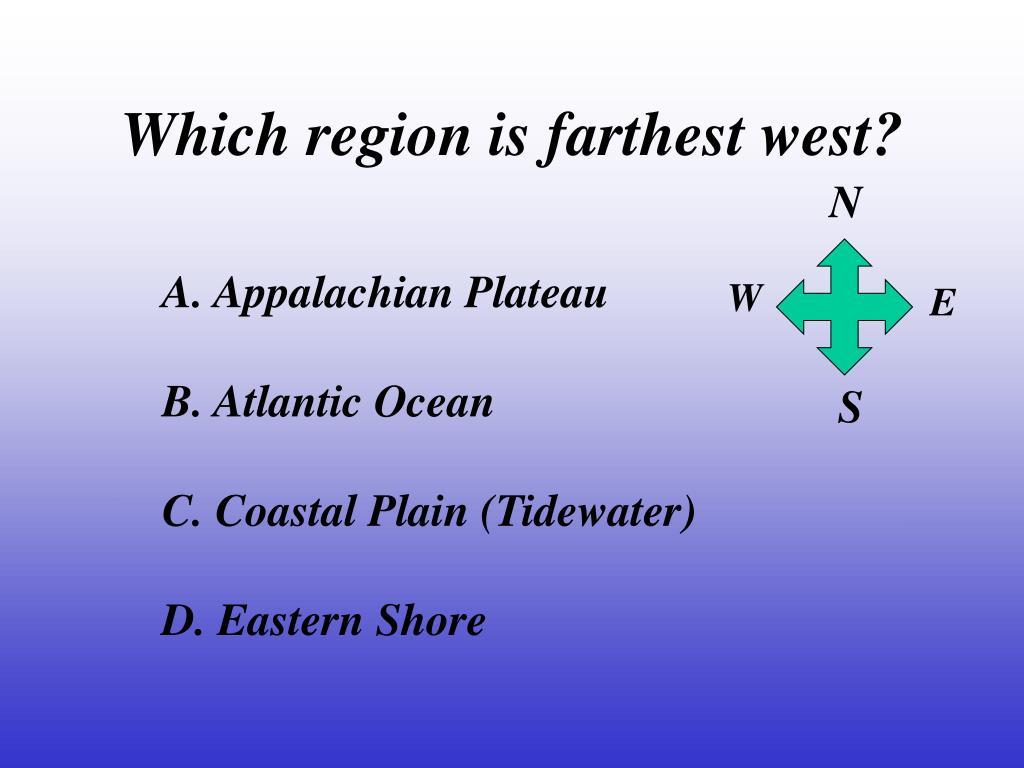 Which region is farthest west?