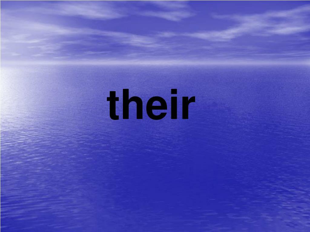 their
