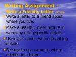 writing assignment write a friendly letter te 313h