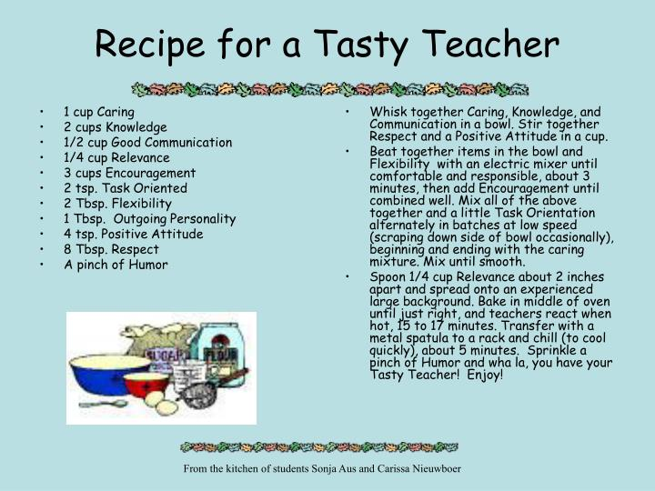 Recipe for a tasty teacher l.jpg