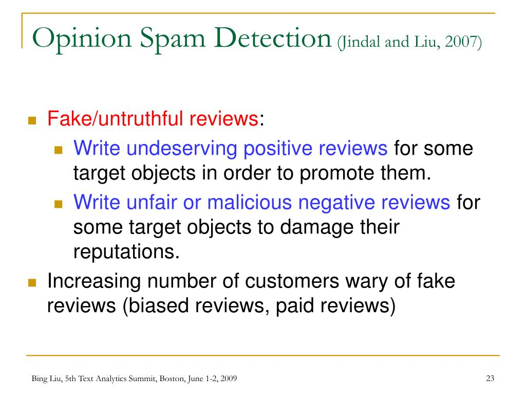 Opinion Spam Detection