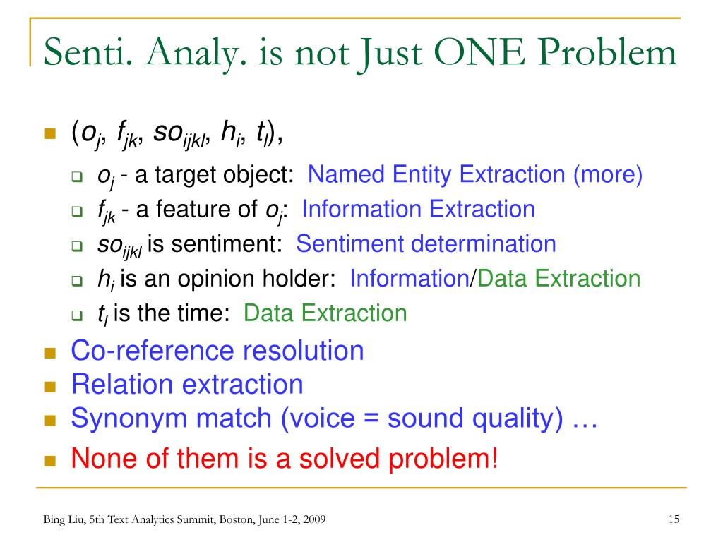 Senti. Analy. is not Just ONE Problem