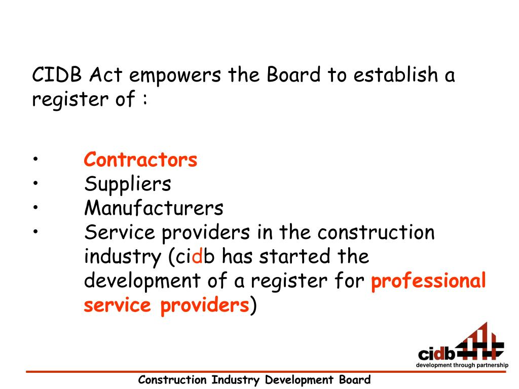 CIDB Act empowers the Board to establish a register of :