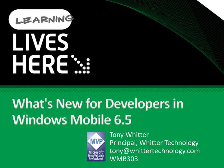 What's New for Developers in Windows Mobile 6.5