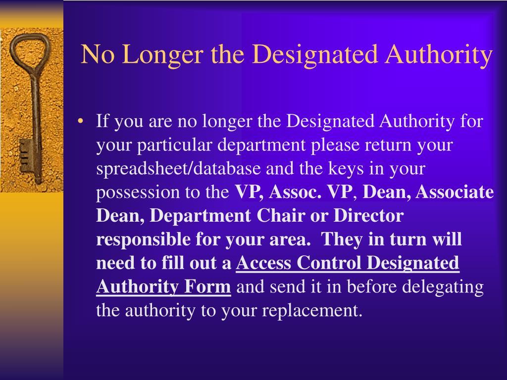 No Longer the Designated Authority