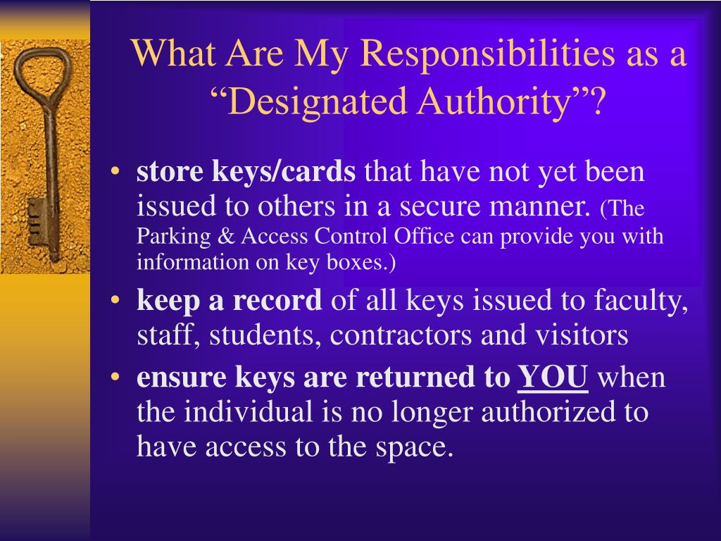 "What Are My Responsibilities as a ""Designated Authority""?"