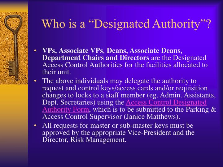 Who is a designated authority