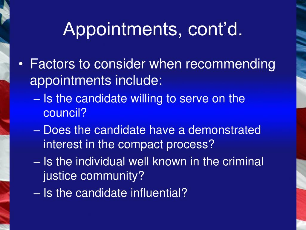 Appointments, cont'd.